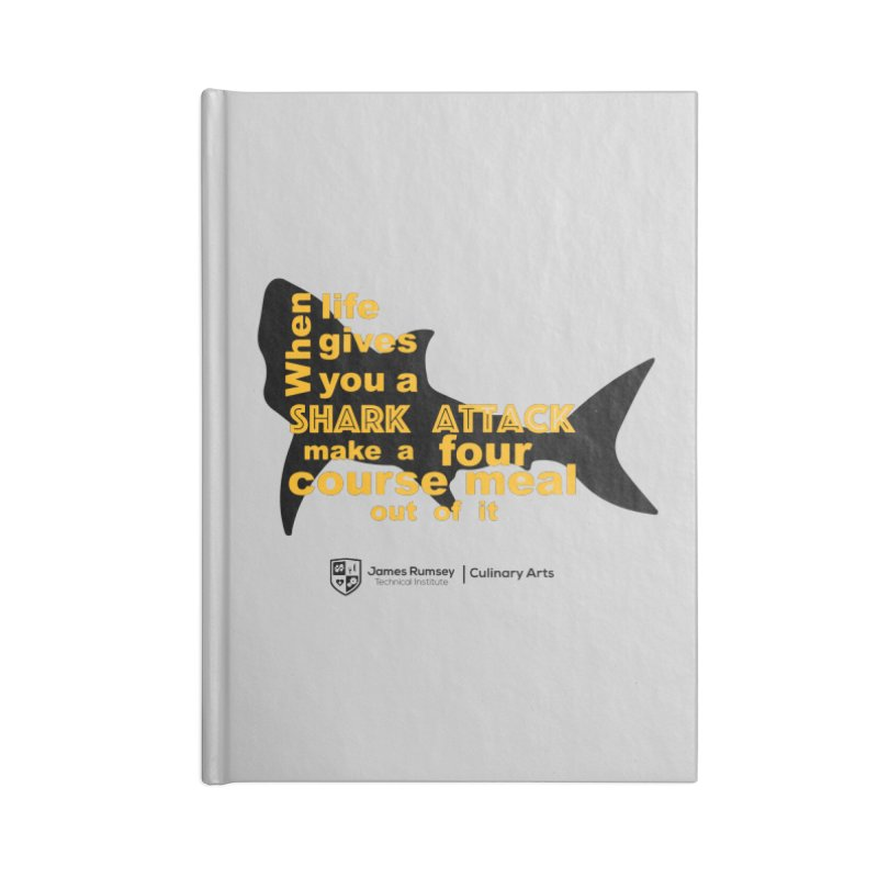 Shark Attack - Culinary Arts Accessories Lined Journal Notebook by James Rumsey Technical Institute