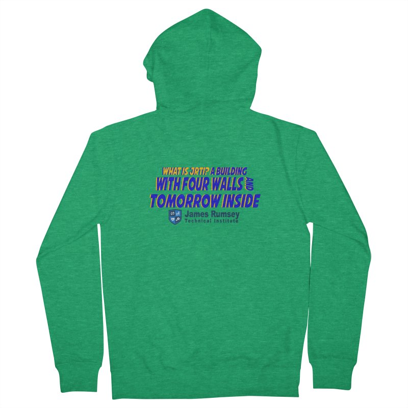 Four Walls And Tomorrow Inside Men's French Terry Zip-Up Hoody by James Rumsey Technical Institute