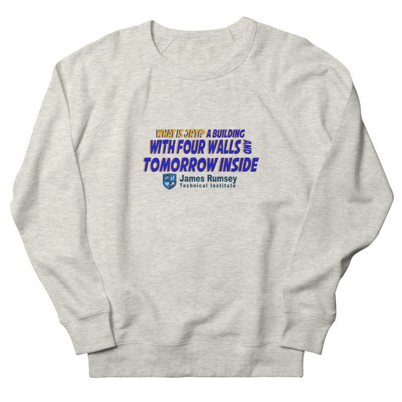 Four Walls And Tomorrow Inside Men's French Terry Sweatshirt by James Rumsey Technical Institute