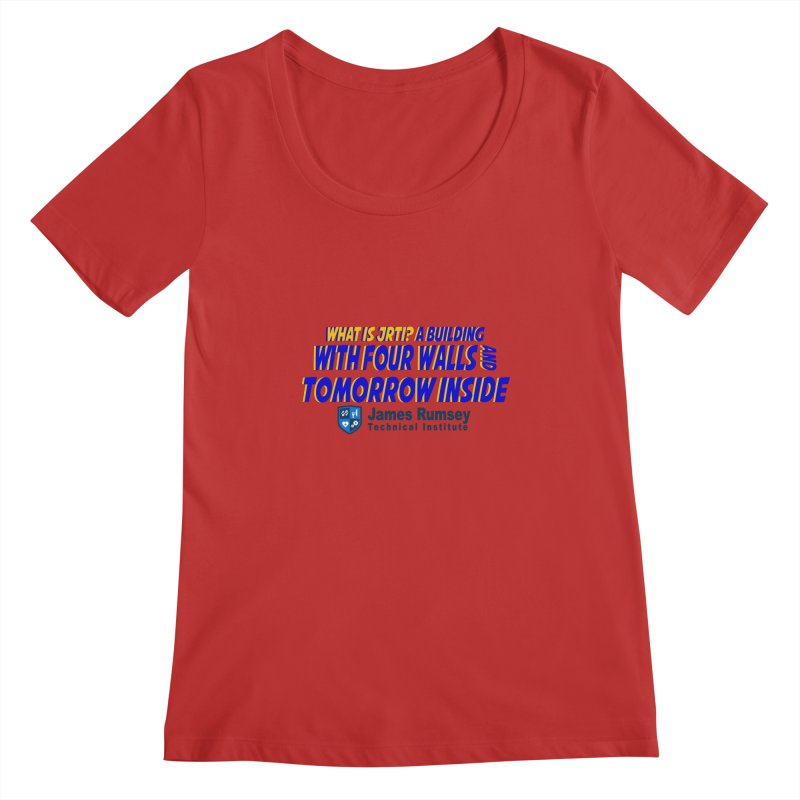 Four Walls And Tomorrow Inside Women's Regular Scoop Neck by James Rumsey Technical Institute