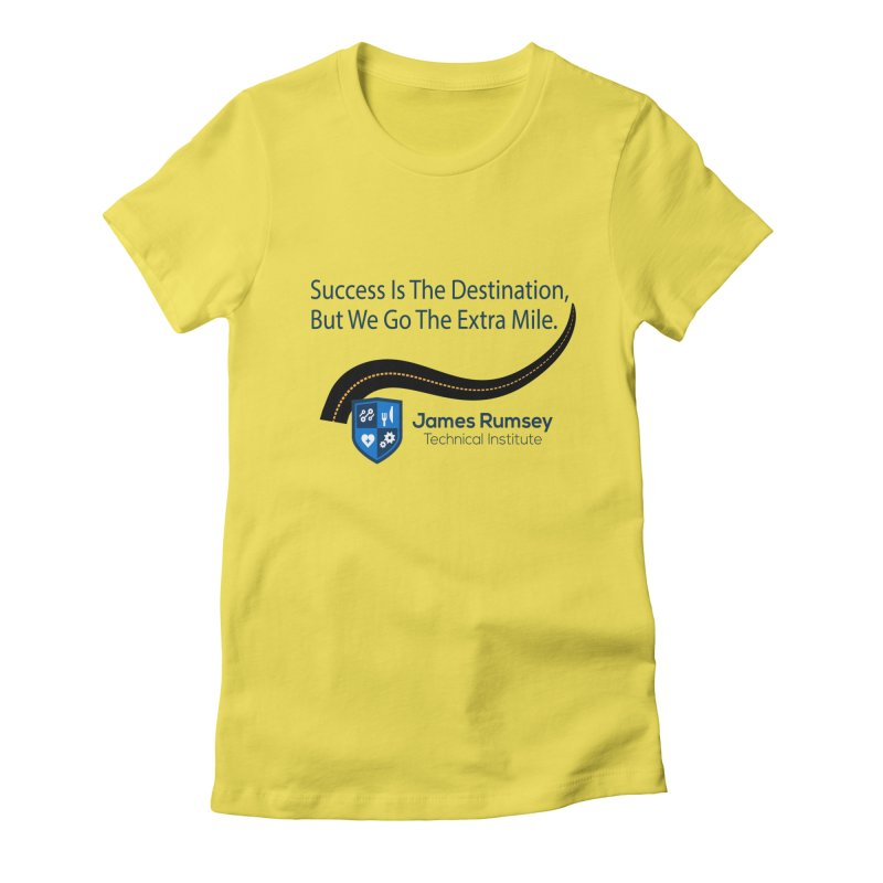 The Extra Mile Women's Fitted T-Shirt by James Rumsey Technical Institute