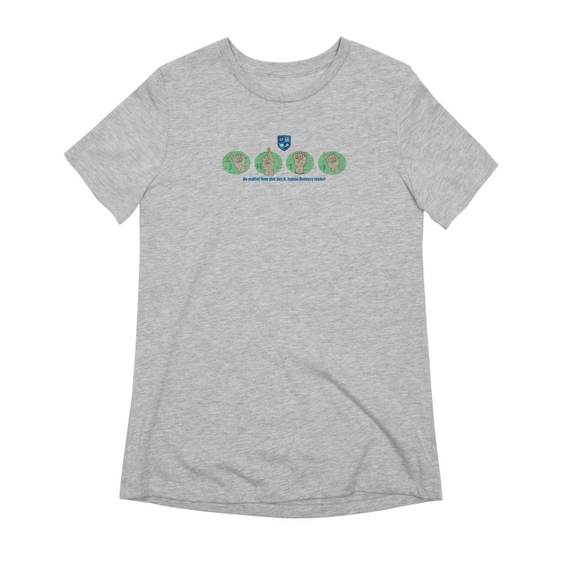 Sign Language Women's Extra Soft T-Shirt by James Rumsey Technical Institute