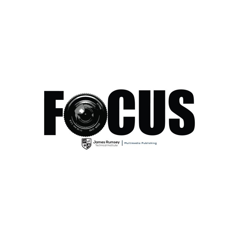 Focus by James Rumsey Technical Institute