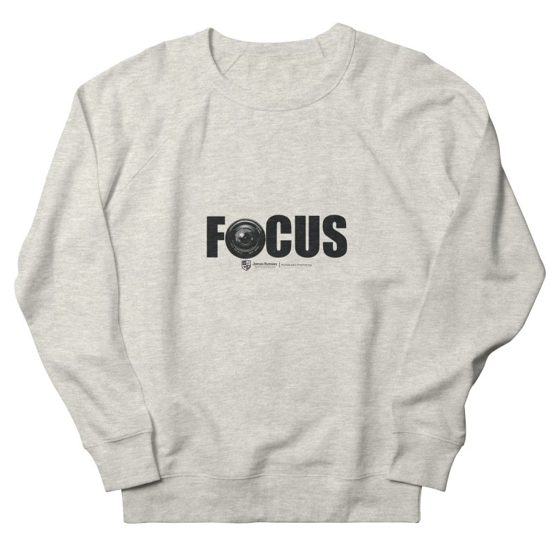 Focus Men's French Terry Sweatshirt by James Rumsey Technical Institute