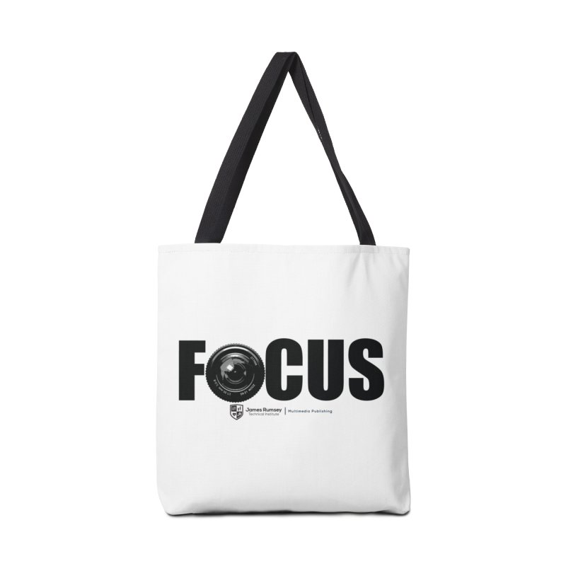 Focus Accessories Tote Bag Bag by James Rumsey Technical Institute