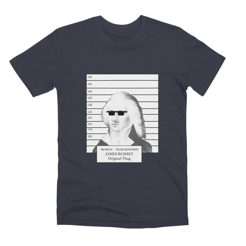 Original Thug Men's Premium T-Shirt by James Rumsey Technical Institute