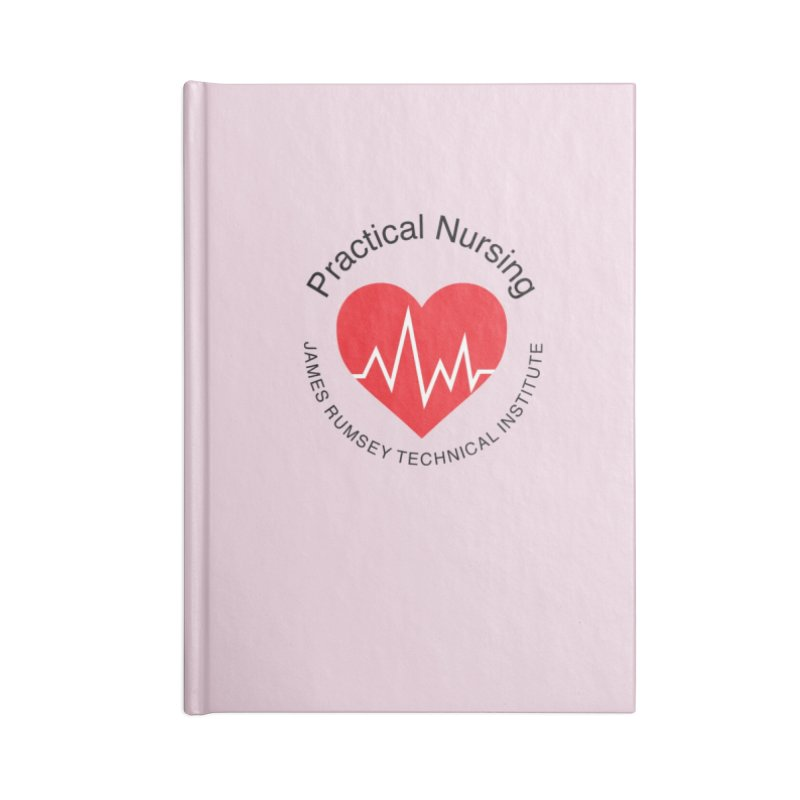 Heart - Practical Nursing Accessories Blank Journal Notebook by James Rumsey Technical Institute