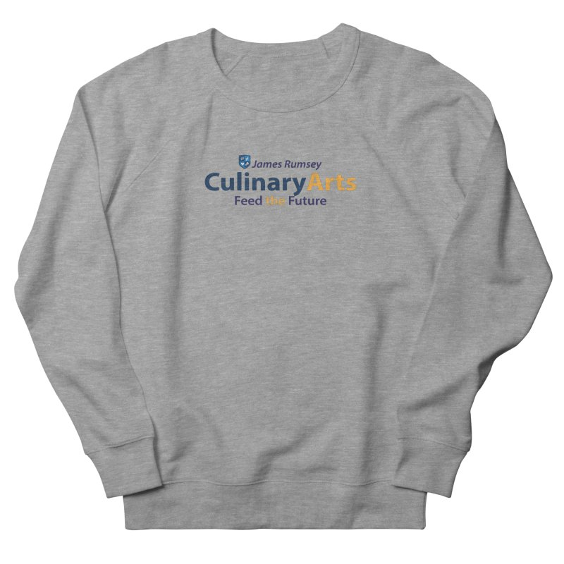 Culinary Arts Men's French Terry Sweatshirt by James Rumsey Technical Institute