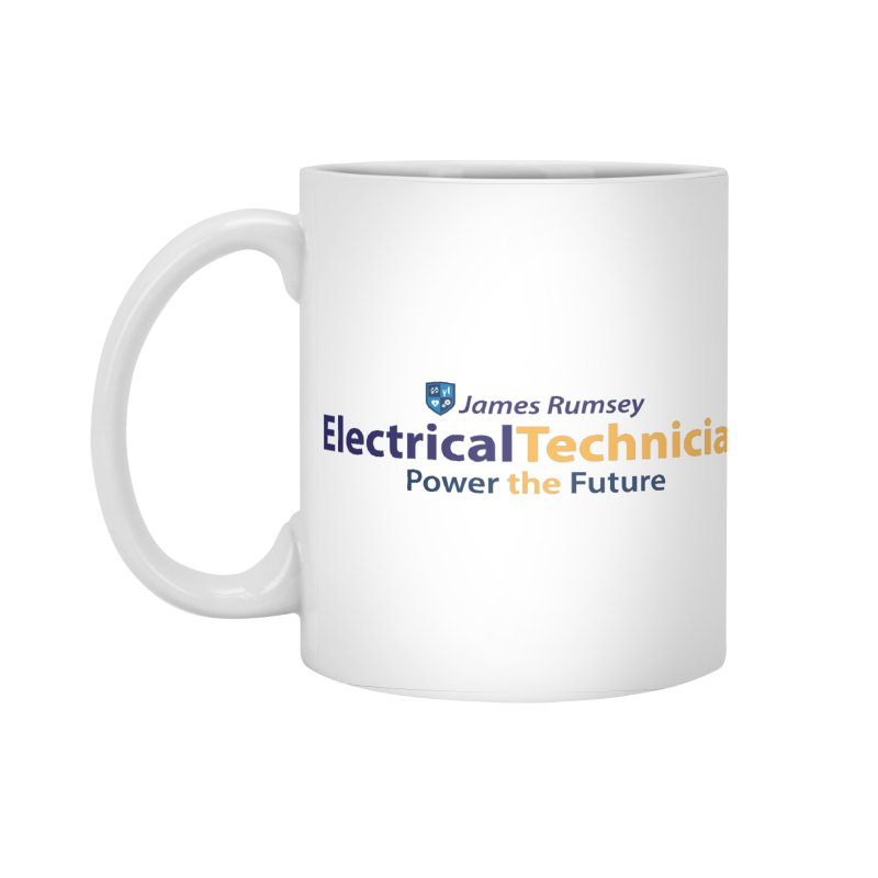 Electrical Technician Accessories Mug by James Rumsey Technical Institute