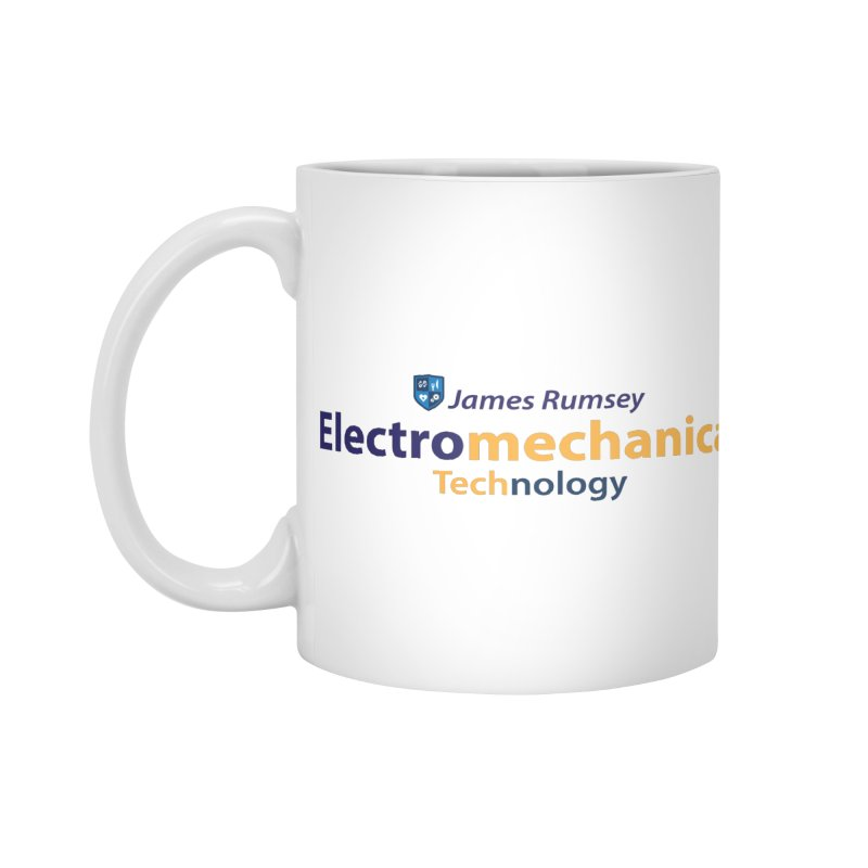 Electromechanical Technology Accessories Standard Mug by James Rumsey Technical Institute