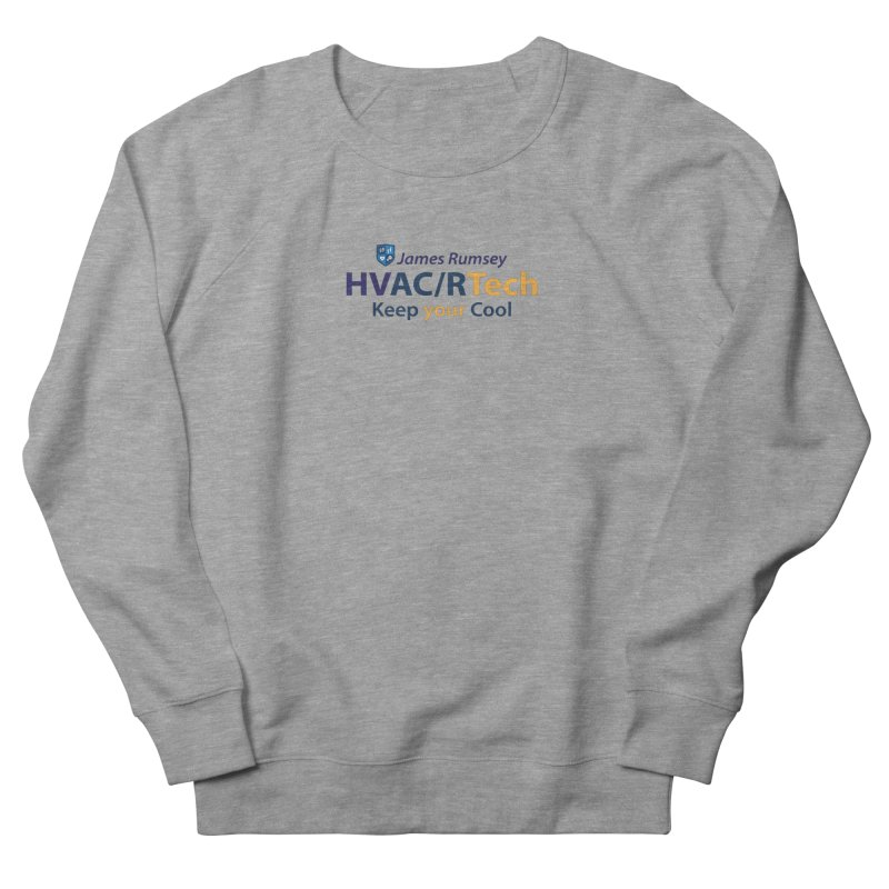 HVAC/R Men's French Terry Sweatshirt by James Rumsey Technical Institute