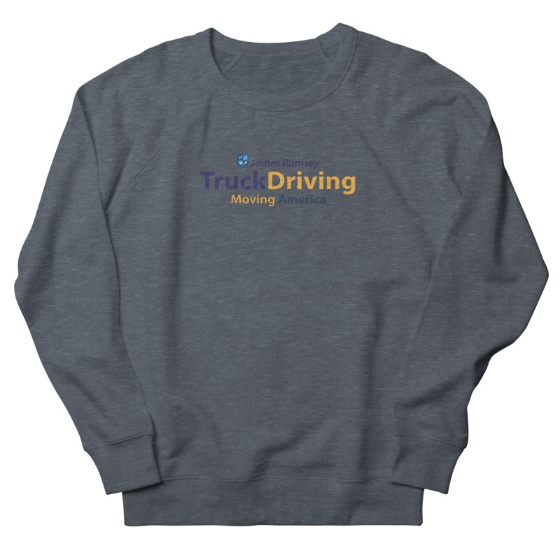 Truck Driving Men's French Terry Sweatshirt by James Rumsey Technical Institute