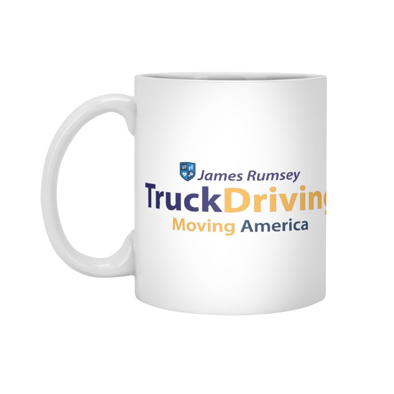 Truck Driving Accessories Mug by James Rumsey Technical Institute