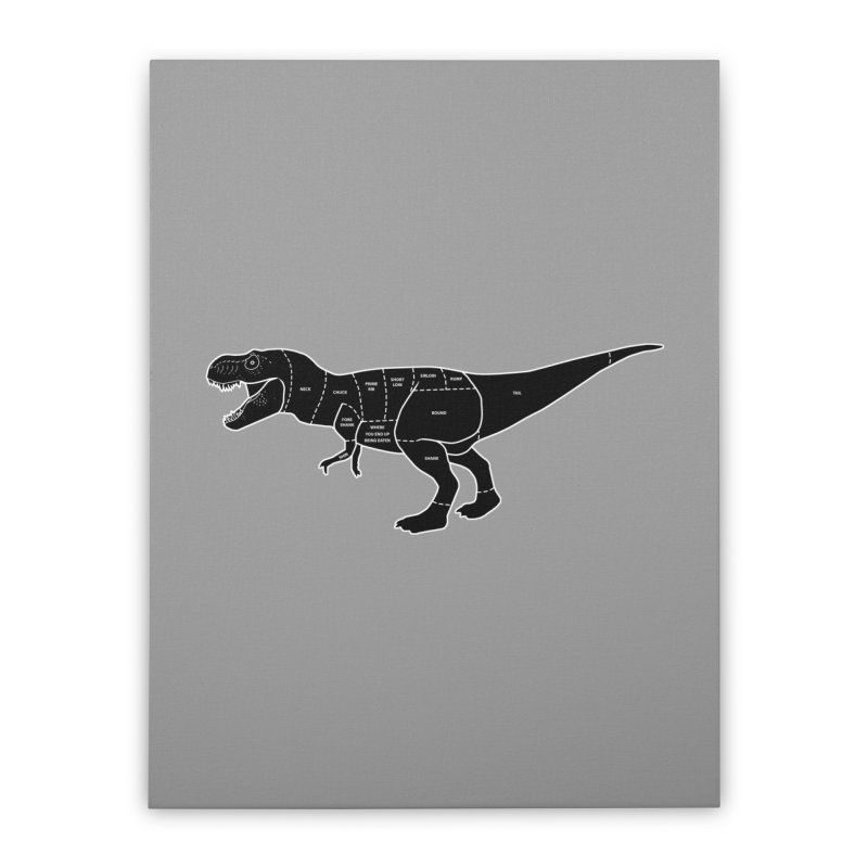 JURASSIC MEAT CUTS Home Stretched Canvas by jrtoyman's Artist Shop