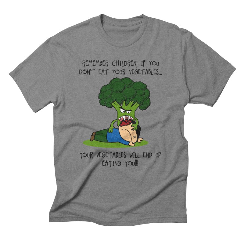 EAT YOUR VEGGIES! Men's Triblend T-Shirt by jrtoyman's Artist Shop