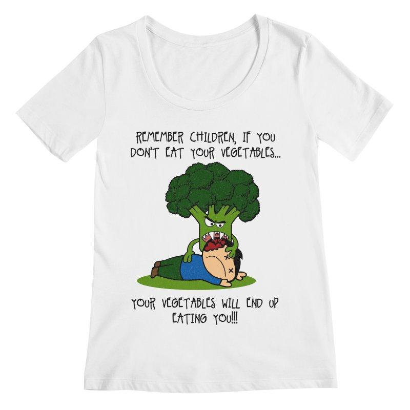 EAT YOUR VEGGIES! Women's Scoopneck by jrtoyman's Artist Shop