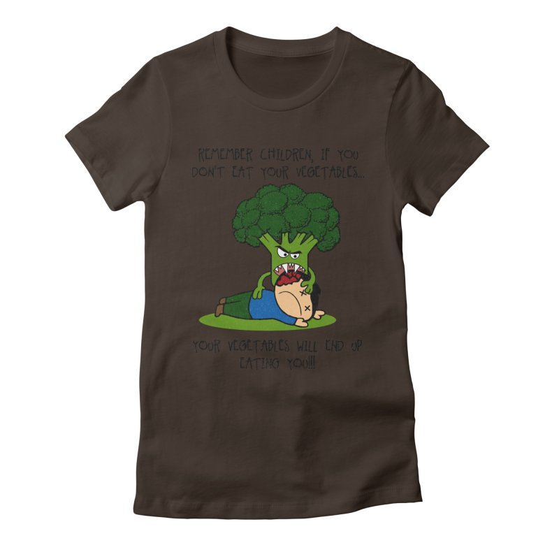 EAT YOUR VEGGIES! Women's Fitted T-Shirt by jrtoyman's Artist Shop