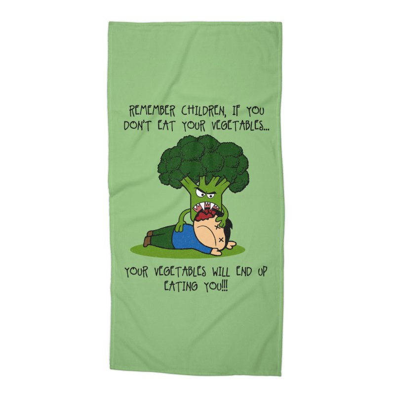 EAT YOUR VEGGIES! Accessories Beach Towel by jrtoyman's Artist Shop