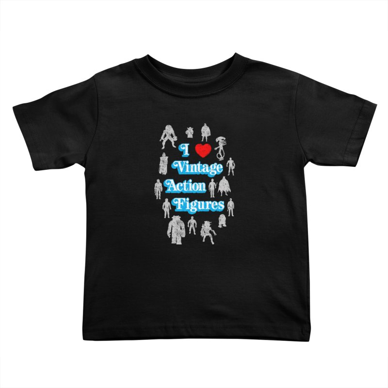 I LOVE VINTAGE FIGURES Kids Toddler T-Shirt by jrtoyman's Artist Shop