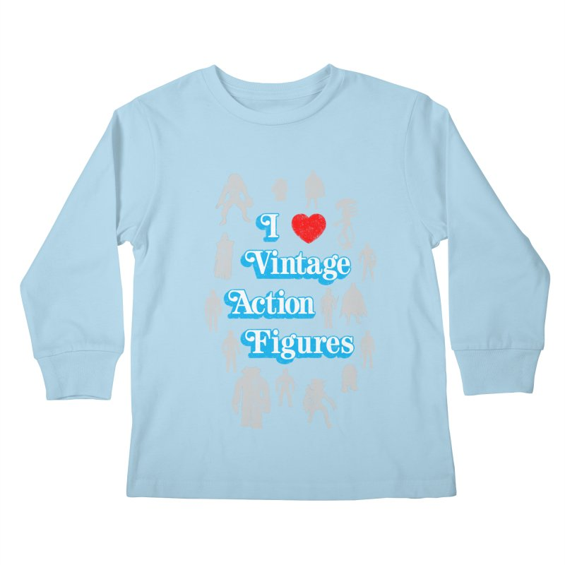I LOVE VINTAGE FIGURES Kids Longsleeve T-Shirt by jrtoyman's Artist Shop