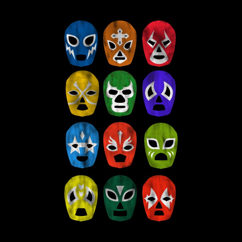 LUCHADORES None  by jrtoyman's Artist Shop