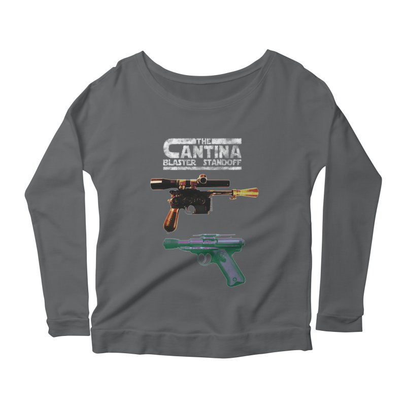 THE CANTINA BLASTER STANDOFF Women's Longsleeve Scoopneck  by jrtoyman's Artist Shop