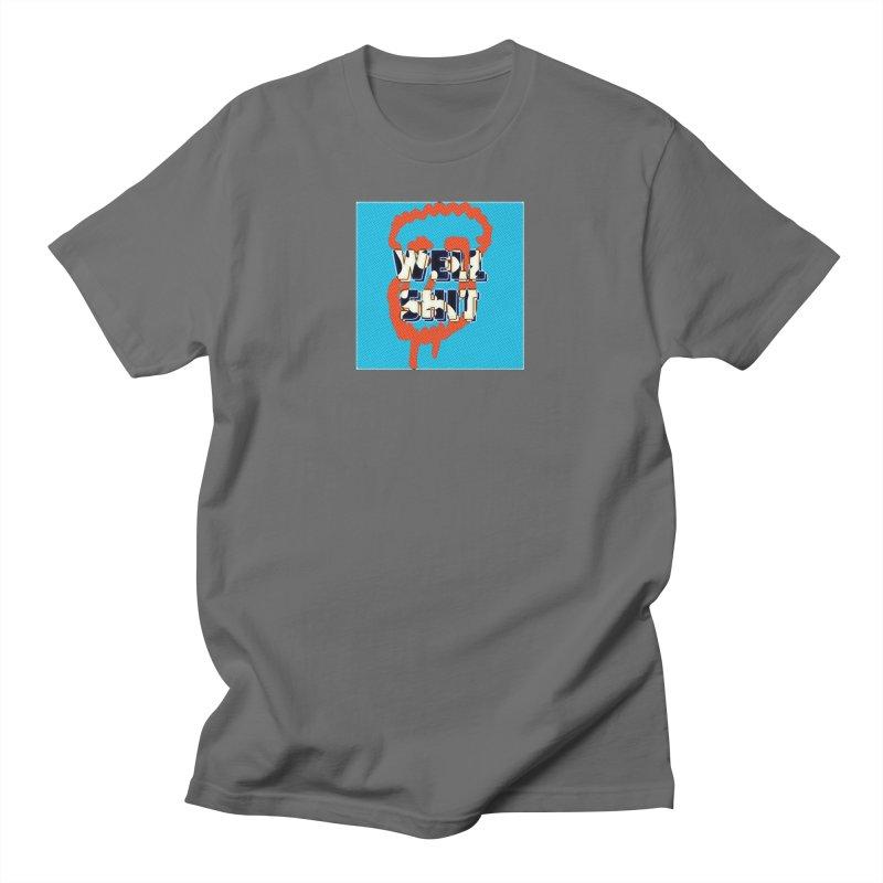 Well Shit Face Dudes T-Shirt by Jesse Singh's Artist Shop