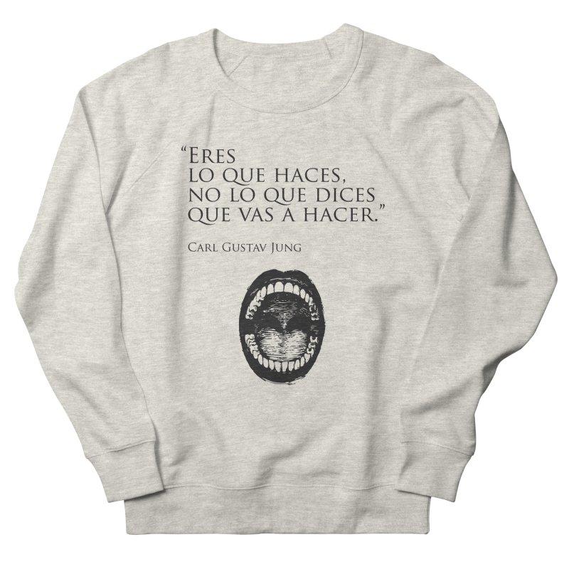 Eres Men's Sweatshirt by juanmarioja's Artist Shop