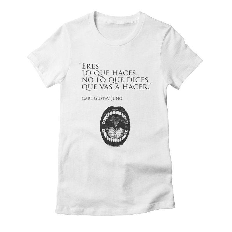 Eres Women's Fitted T-Shirt by juanmarioja's Artist Shop