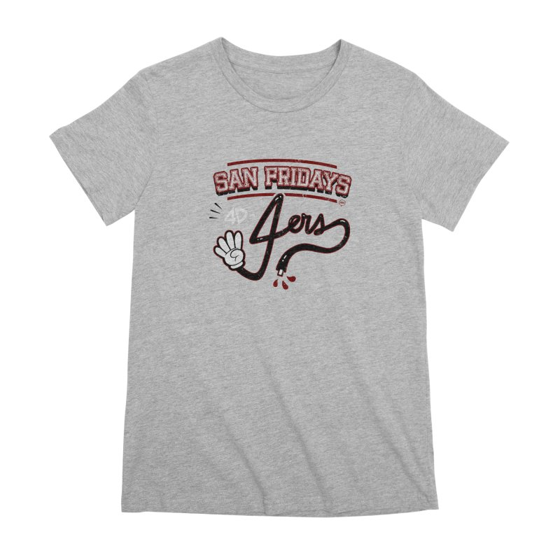San Fridays Women's Premium T-Shirt by jublin's Artist Shop