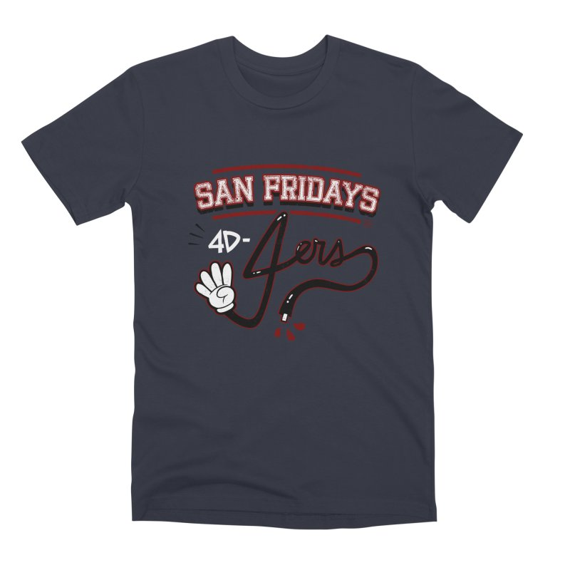 San Fridays Men's Premium T-Shirt by jublin's Artist Shop