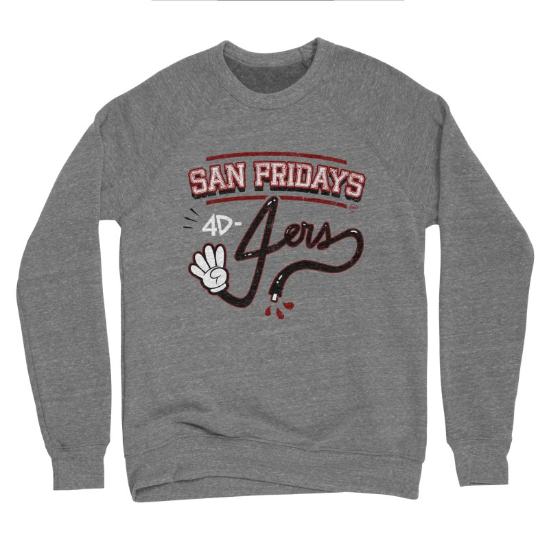 San Fridays Women's Sponge Fleece Sweatshirt by jublin's Artist Shop