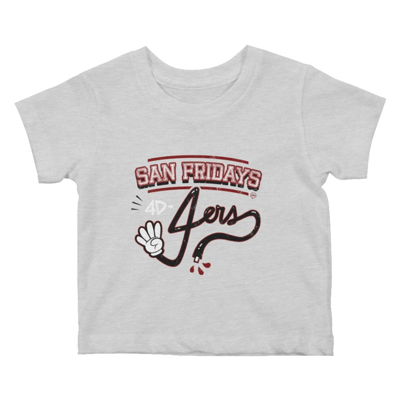 San Fridays Kids Baby T-Shirt by jublin's Artist Shop