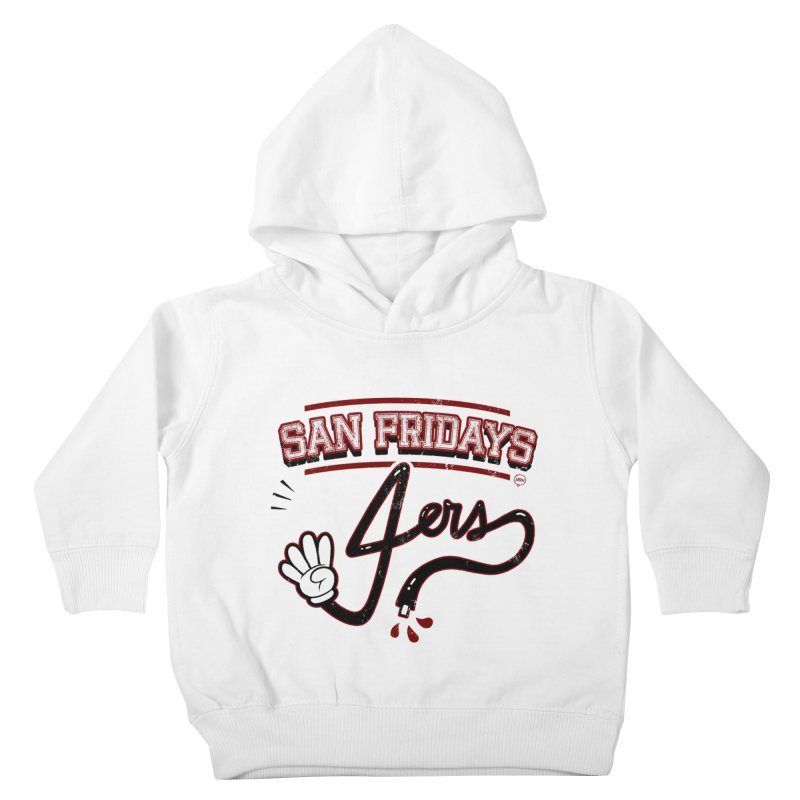 San Fridays Kids Toddler Pullover Hoody by jublin's Artist Shop