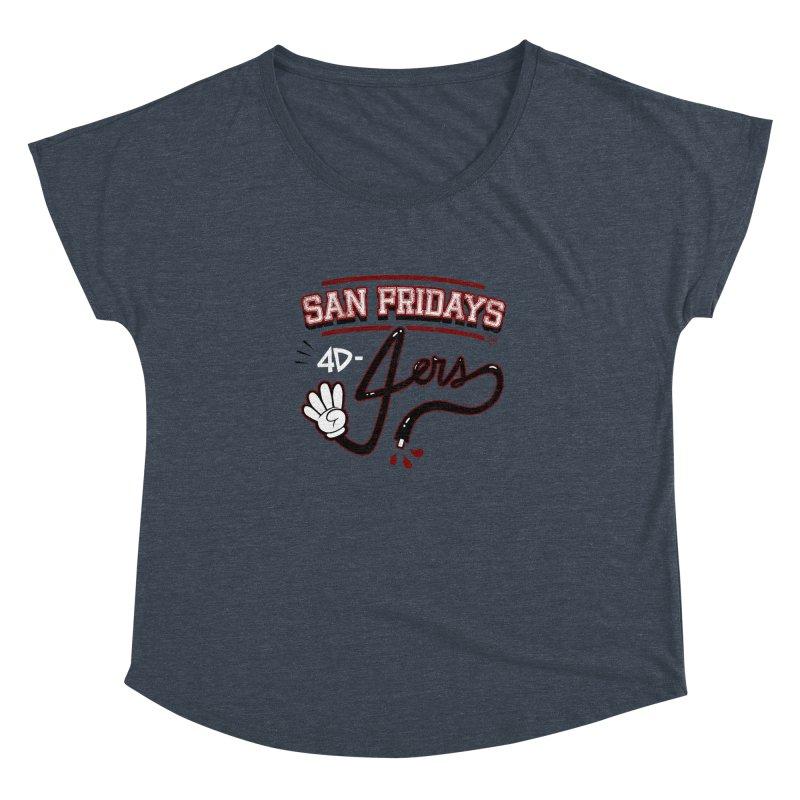 San Fridays Women's Dolman Scoop Neck by jublin's Artist Shop