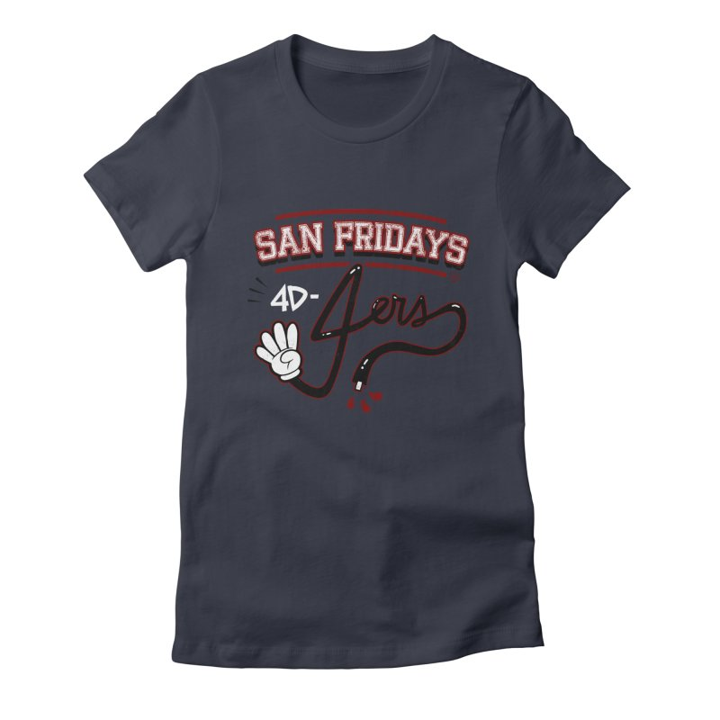 San Fridays Women's Fitted T-Shirt by jublin's Artist Shop