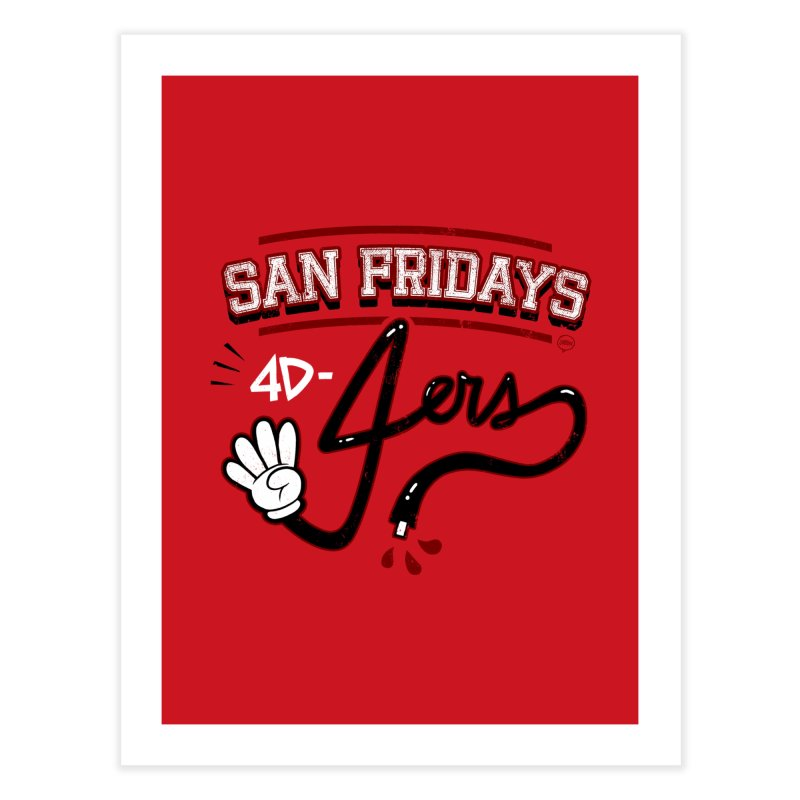 San Fridays Home Fine Art Print by jublin's Artist Shop