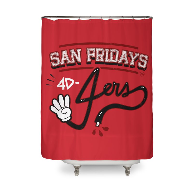 San Fridays Home Shower Curtain by jublin's Artist Shop
