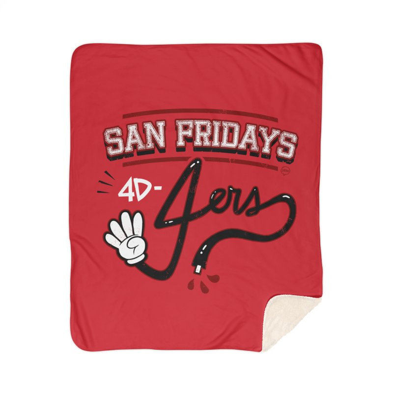 San Fridays Home Sherpa Blanket Blanket by jublin's Artist Shop