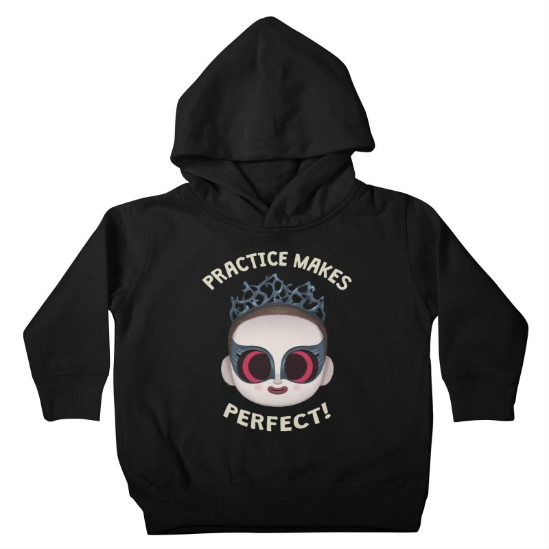 Creepy Cuties - Practice Makes Perfect Kids Toddler Pullover Hoody by jublin's Artist Shop