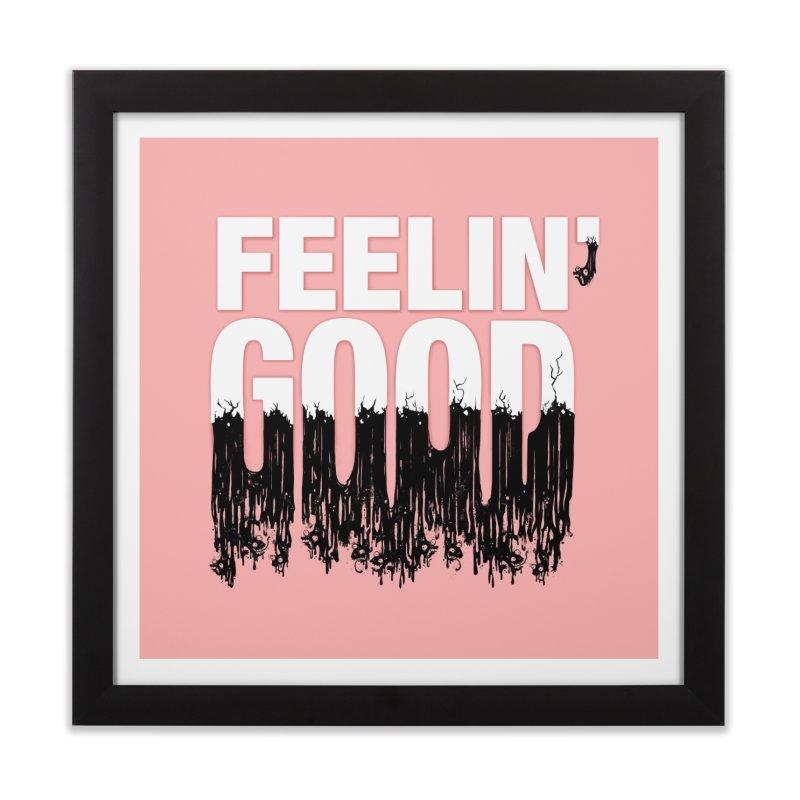 Feelin' Good Home Framed Fine Art Print by jublin's Artist Shop