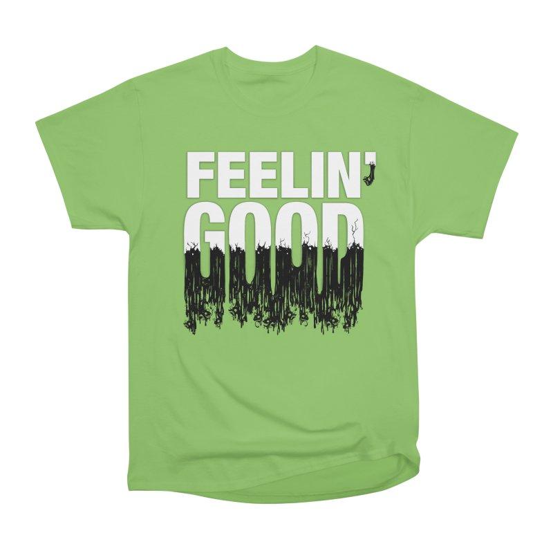 Feelin' Good Men's T-Shirt by jublin's Artist Shop