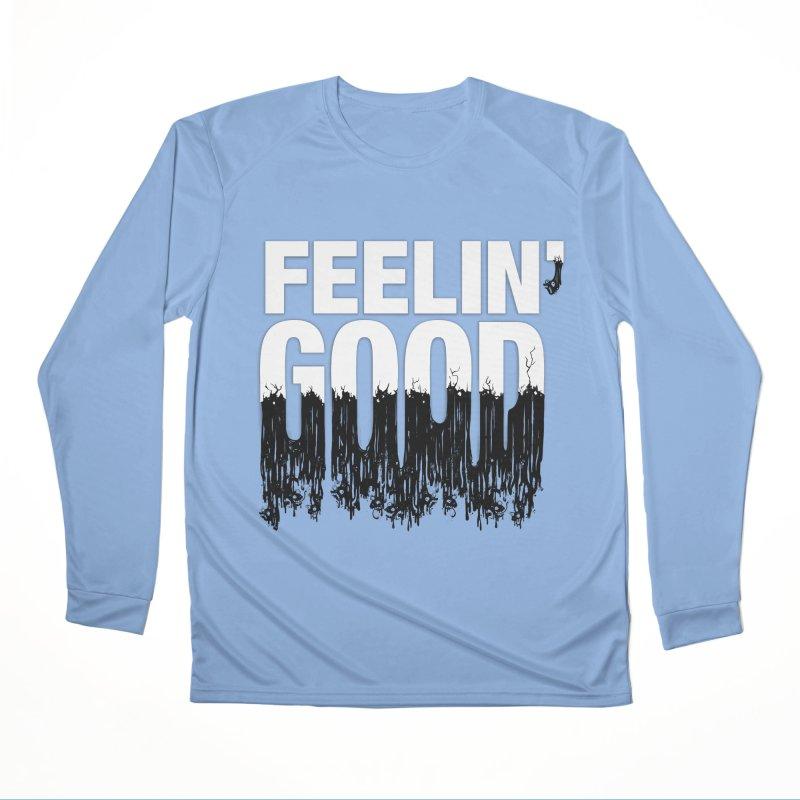 Feelin' Good Women's Longsleeve T-Shirt by jublin's Artist Shop