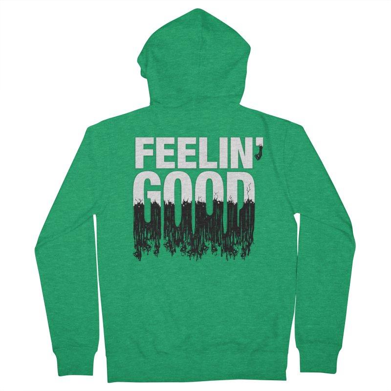 Feelin' Good Men's Zip-Up Hoody by jublin's Artist Shop