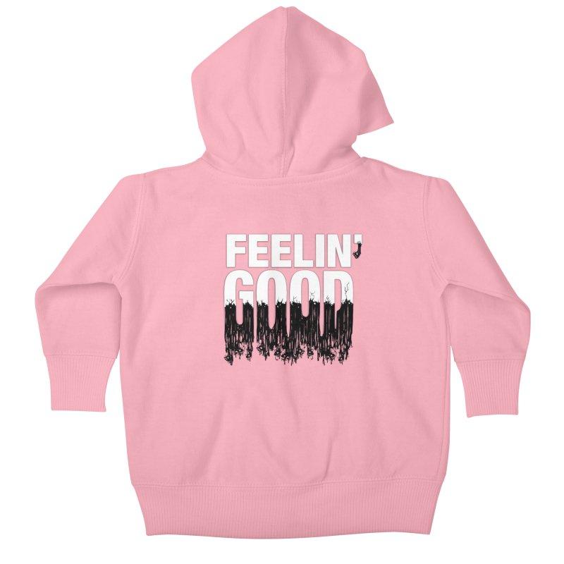 Feelin' Good Kids Baby Zip-Up Hoody by jublin's Artist Shop