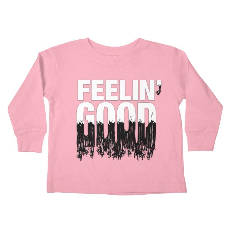 Feelin' Good Kids Toddler Longsleeve T-Shirt by jublin's Artist Shop