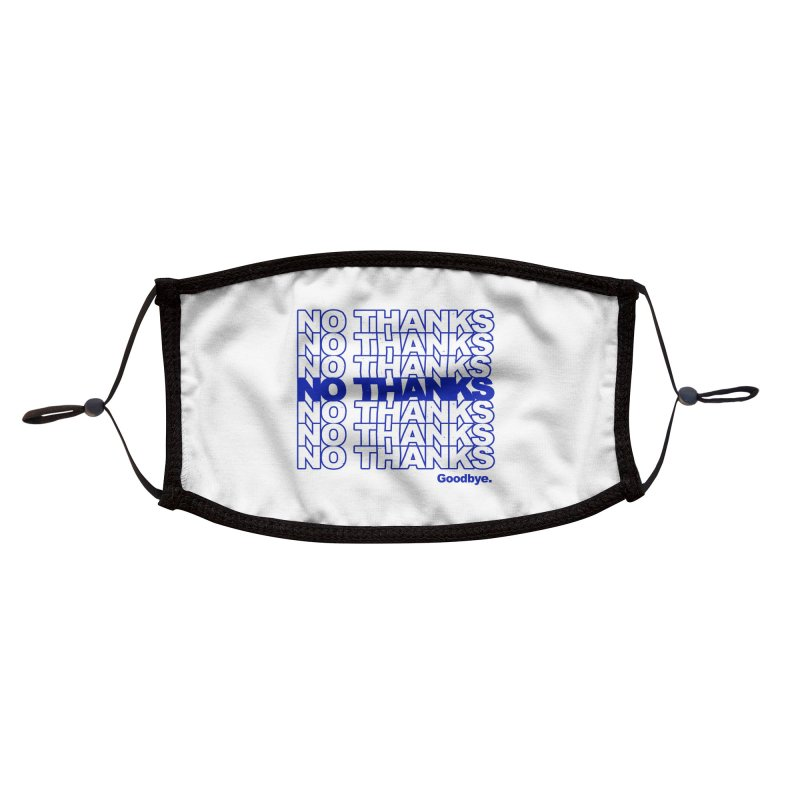 No Thanks (blue) Accessories Face Mask by jublin's Artist Shop