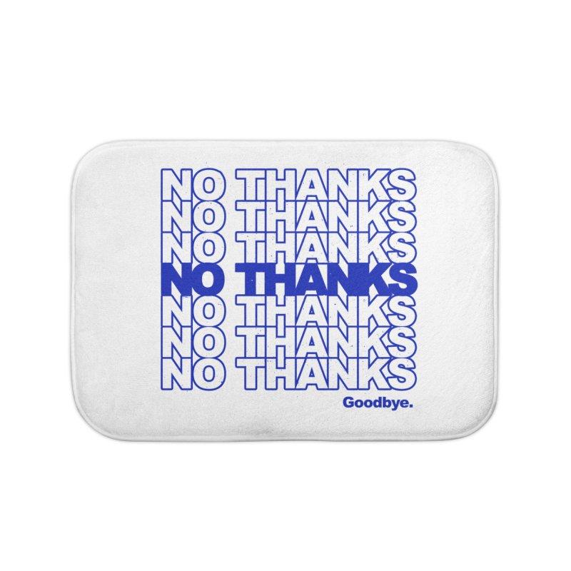 No Thanks (blue) Home Bath Mat by jublin's Artist Shop