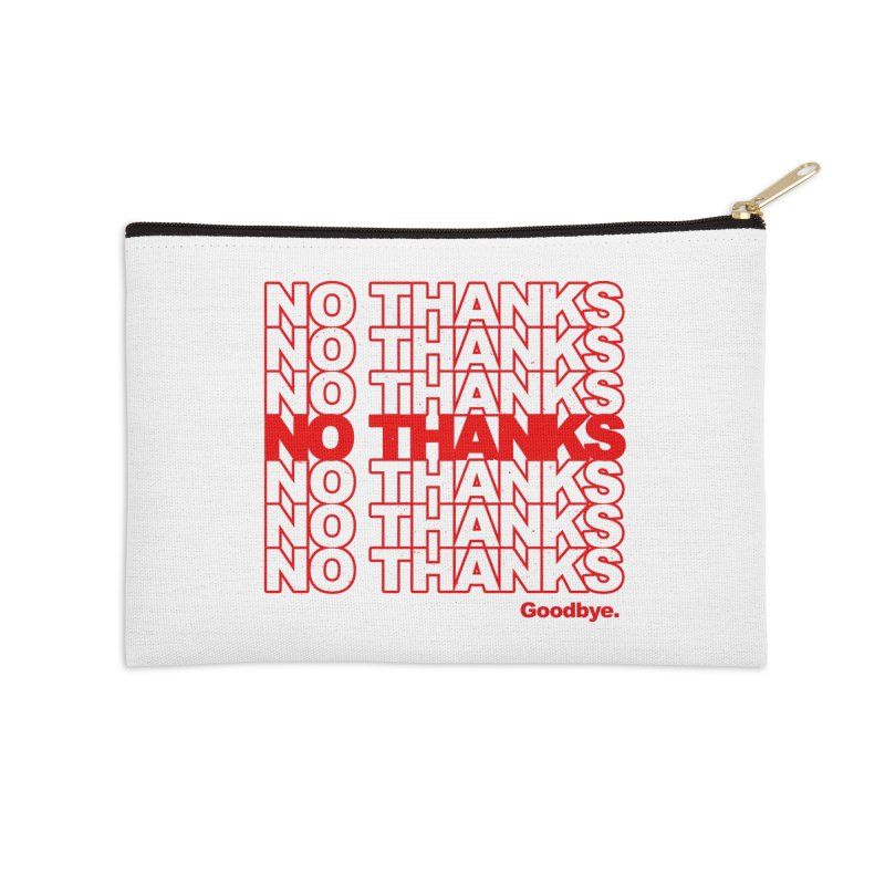 No Thanks (red) Accessories Zip Pouch by jublin's Artist Shop