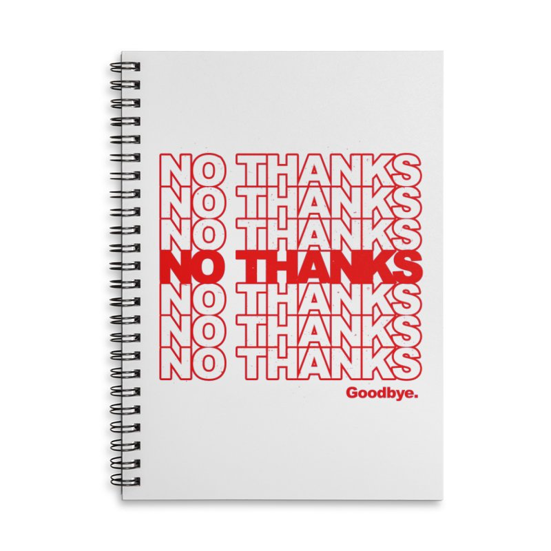 No Thanks (red) Accessories Notebook by jublin's Artist Shop